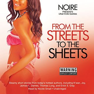 From the Streets to the Sheets by  Noire ch2 *Explicit*