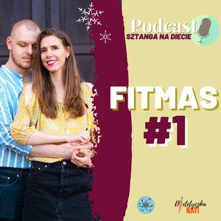 Grudniowe wyzwanie #FITMAS - pierwszy tydzień
