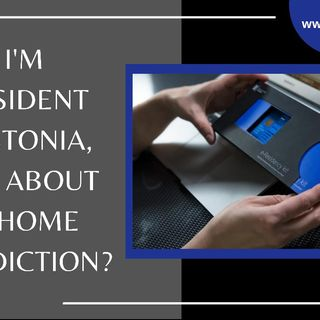 [ HTJ Podcast ] If I'm E-Resident In Estonia, What About My Home Jurisdiction