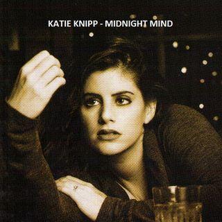 Katie Knipp - Midnight Mind - SDC Radio One - 2009