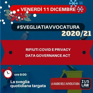 RIFIUTI COVID E PRIVACY – DATA GOVERNANCE ACT – #SVEGLIATIAVVOCATURA