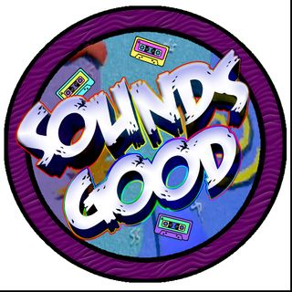 Sounds Good Episode 12: Songs That Will Break Your Heart In Every Way Possible Part 1
