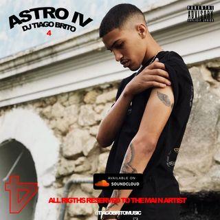 DJ Tiago Brito - Astro 4 (Afro House) (Mix) [Download]