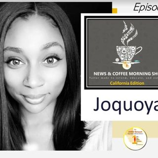 News Coffee - Episode 1 with Joquoya Murphy -Women in the news are making strides in California