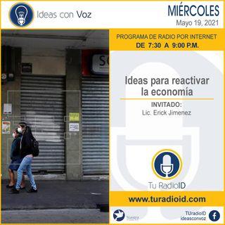 Ideas para reactivar la economía