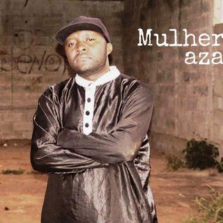 Mak Cabral - Mulher Traz Azar (Afro Beat)