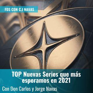 TOP Nuevas Series que más esperamos en 2021 | FDS con C.J. Navas