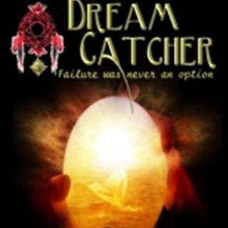 Dream Catcher Failure Was Never an Option