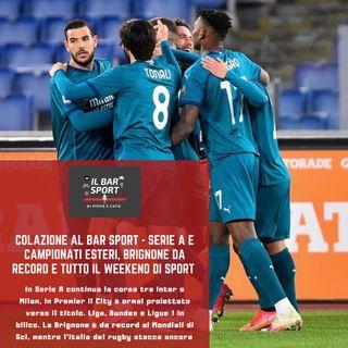 Colazione al BarSport - Serie A e campionati esteri, Brignone da record e tutto il weekend di sport