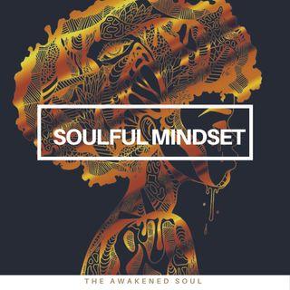 Soulful Mindset