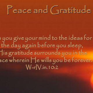Peace and Gratitude Meditation - 11/20/16