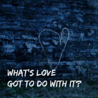 What's Love Got to Do With It? - Pr Andy Yeoh