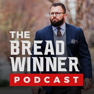 The BreadWinner Podcast