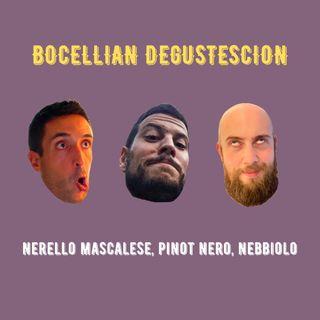 #17 - Bocellian Degustescion - Pinot nero, Nerello Mascalese, Nebbiolo