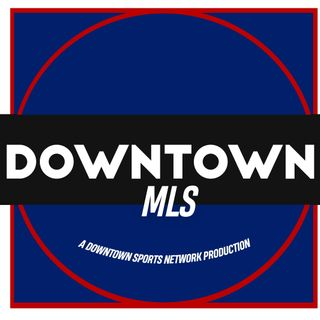 Downtown MLS Podcast