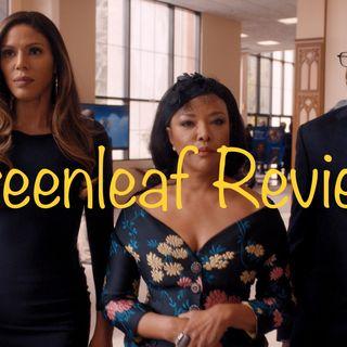 Show: Greenleaf Season number: 4 Episode number: 1 Show: Greenleaf Season number: 4 Episode number: 2 (RECAP) (REVIEW)