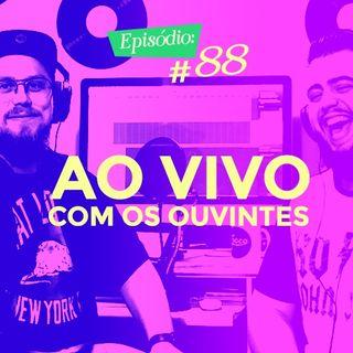 Troca o Disco #88: Ao vivo com os ouvintes