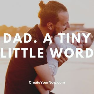 2352 Dad. A Tiny Little Word