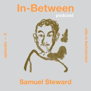 Episodio 5 - Samuel Steward