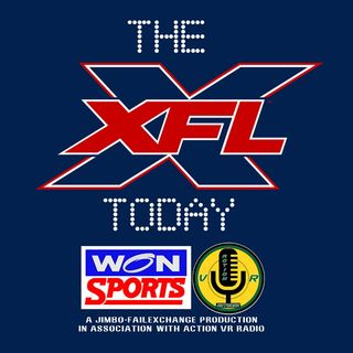 The XFL Today #12 - 03/14/2020