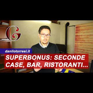 SUPERBONUS 110%: seconde case, negozi, ristoranti, bar e locali commerciali - come funziona