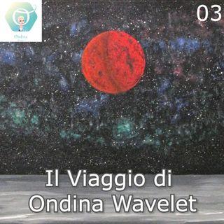 """""""Il Viaggio di Ondina Wavelet"""" - giorno n. 06   🎧🇮🇹"""