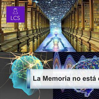 #152 La Memoria no está en el Cerebro