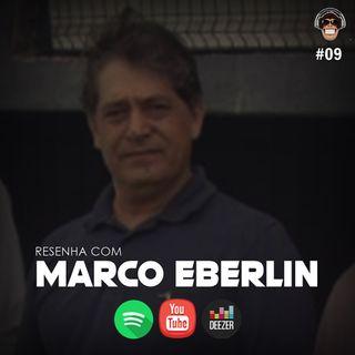 Macacast #09: Resenha com Eberlin