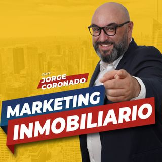 38. Tendencias en marketing inmobiliario con David Rodríguez
