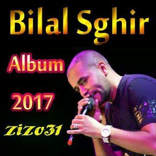 Album bilal sghir 2017