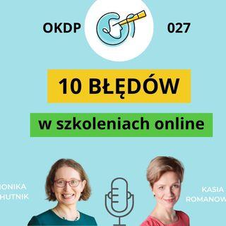 OKDP 027 10 błędów w szkoleniach online, których lepiej nie popełniać