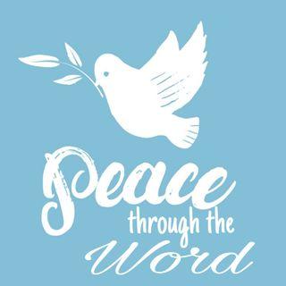 Peace Through the Word