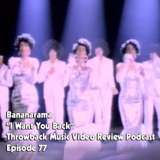 Ep.77-I Want You Back (Bananarama)