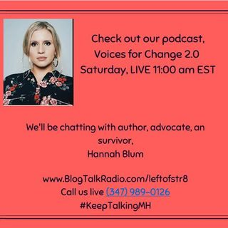 Discussing Mental Health with Author and Advocate, Hannah Blum!