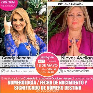 Numerología con Nieves Avellan , Cuéntale tu caso a la Doctora Herrera #10