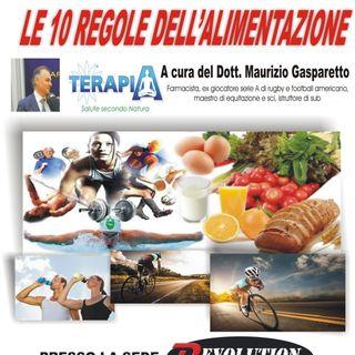 Le 10 regole dell'alimentazione - Dott. Maurizio Gasparetto