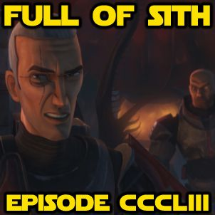 Episode CCCLIII: The Return of the Clone Wars