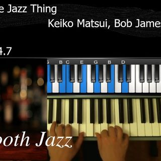 The Jazz Thing : SMOOTH  PIANO