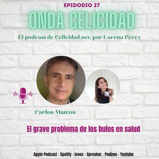 OC027 - Los bulos en salud, con Carlos Mateos