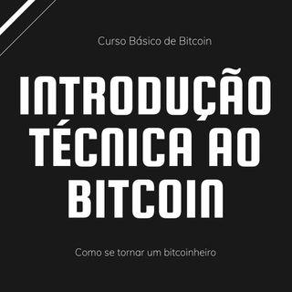Como Se Tornar Um Bitcoinheiro - Introdução Técnica ao Bitcoin - 07