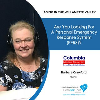 3/26/19: Barbara Crawford with Columbia Medical Alarm, Inc. | Are you looking for a Personal Emergency Response System (PERS)?