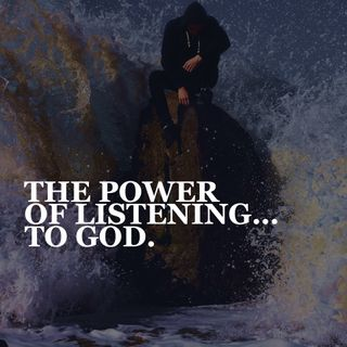 The Power of Listening...to God - Pr Andy Yeoh