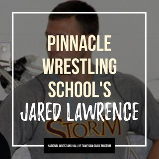 Pinnacle Wrestling School's Jared Lawrence - OTM538