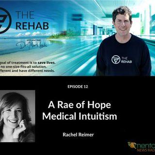 Rachel Reimer, Medical Intuitive: A Rae Of Hope