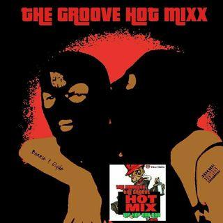 THE GROOVE HOT MIXX PODCAST RADIO WIT DJ BUGZ N DJ  LADY K