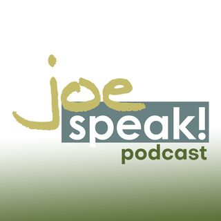 Welcome To The JoeSpeak! Podcast