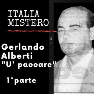 Gerlando Alberti (U paccarè -1° parte)