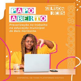Precarização No Trabalho Na Educação Municipal De Belo Horizonte