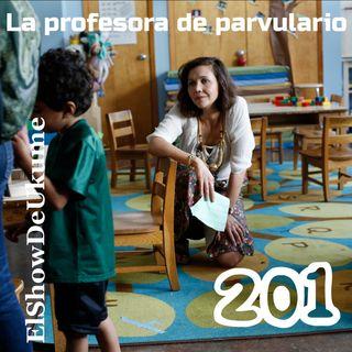 La profesora de parvulario | ElShowDeUkume 201