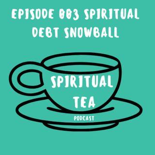 003 Spiritual Debt Snowball